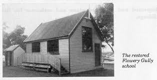 The restored Flowery Gully School