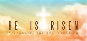 Easter_He_Has_Risen.jpg